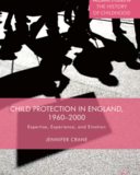 Child Protection in England 1960 - 2000